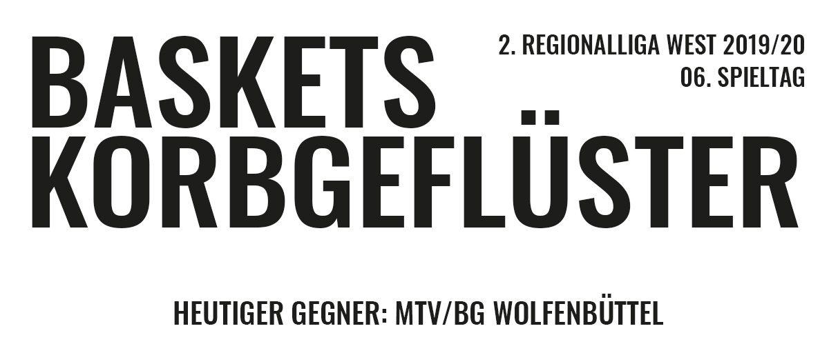 Das offizielle Korbgeflüster zum Spiel gegen den MTV/BG Wolfenbüttel