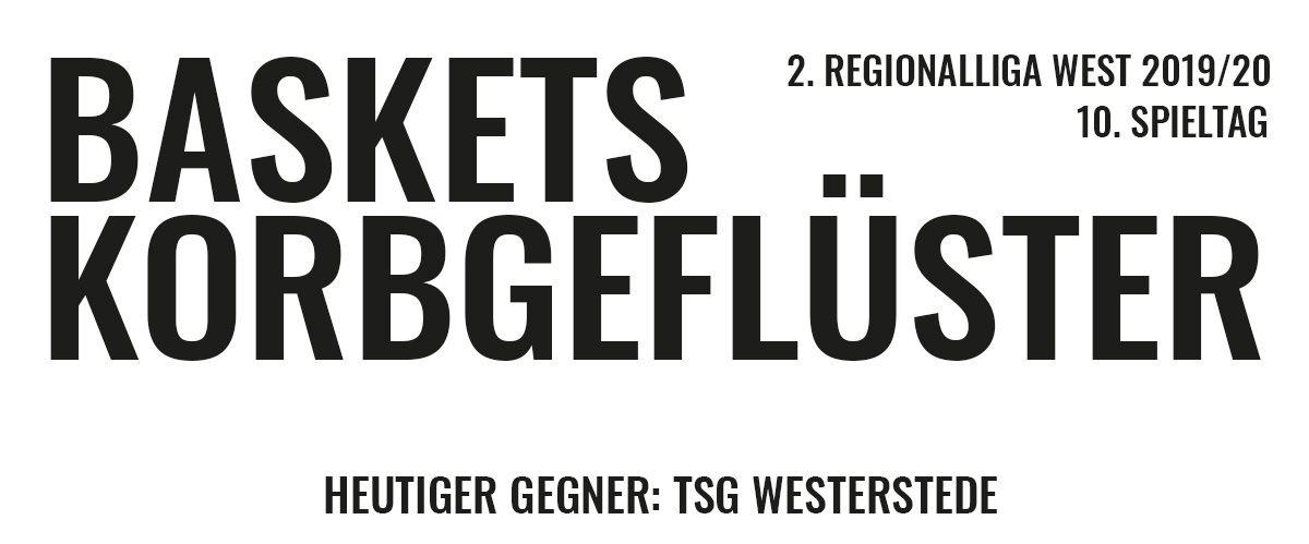 Das offizielle Korbgeflüster zum Spiel gegen den TSG Westerstede
