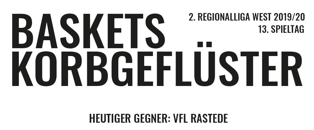 Das offizielle Korbgeflüster zum Spiel gegen den VfL Rastede