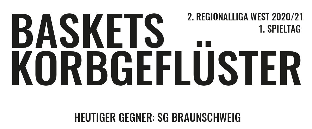 Das offizielle Korbgeflüster zum Spiel gegen SG Braunschweig