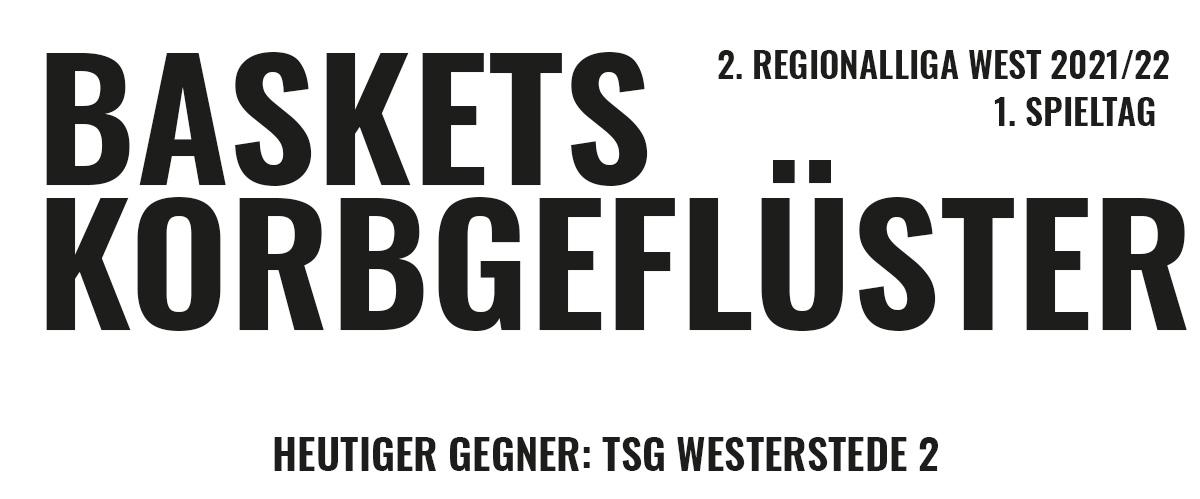 Das offizielle Korbgeflüster zum Spiel gegen TSG Westerstede 2